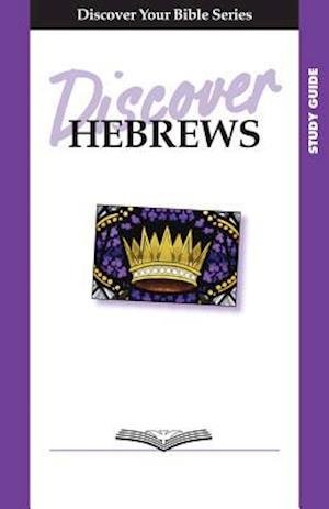 Discover Hebrews