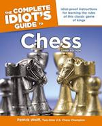 The Complete Idiot's Guide To Chess (Complete Idiot's Guide to)