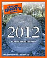 Complete Idiot's Guide to 2012 (Complete Idiot's Guide to)