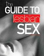The Guide to Lesbian Sex