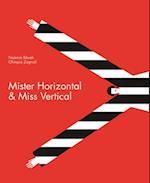 Mister Horizontal & Miss Vertical