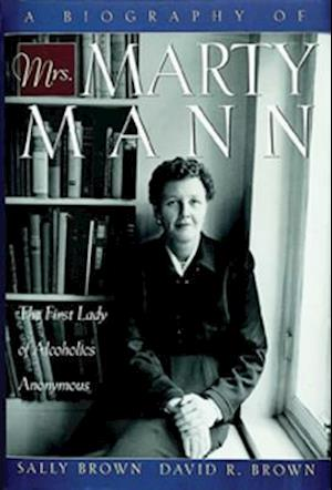 Bog, paperback A Biography of Mrs. Marty Mann af David Brown, David R Brown
