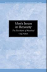 Men's Issues in Recovery (Classics for Continuing Care)
