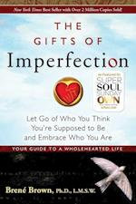 Gifts Of Imperfection, The: