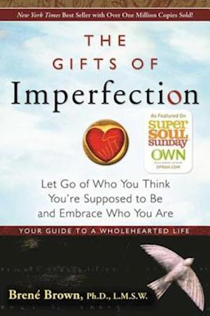 Gifts of Imperfection af Brene Brown