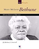 Mary McLeod Bethune (Spirit of America Our People)