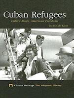 Cuban Refugees (Proud Heritage-The Hispanic Library)