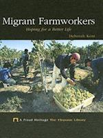 Migrant Farmworkers (Proud Heritage-The Hispanic Library)