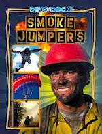 Smoke Jumpers (Boys Rock!)
