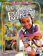 Be a Better Biker (Girls Rock!)
