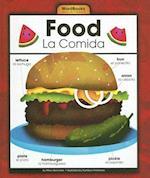 Food/La Comida (Wordbooks/Libros de Palabras)