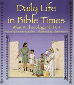 Daily Life in Bible Times
