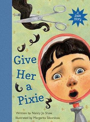 Bog, hardback Give Her a Pixie af Nancy Jo Shaw