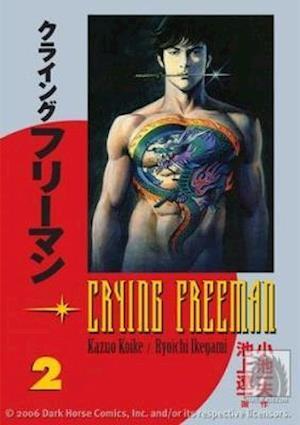 Bog, paperback Crying Freeman 2 af Ryoichi Ikegami