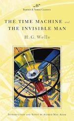 The Time Machine and the Invisible Man af H. G. Wells