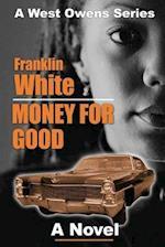 Money For Good