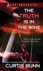 The Truth Is in the Wine af Curtis Bunn