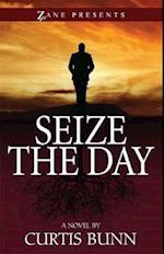 Seize the Day af Curtis Bunn