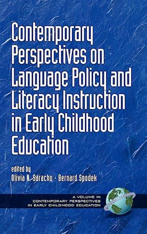 Contemporary Perspectives on Language Policy and Literacy Instruction in Early Childhood Education (Hc)