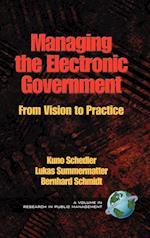 Managing the Electronic Government af Bernhard Schmidt, Kuno Schedler, Lukas Summermatter