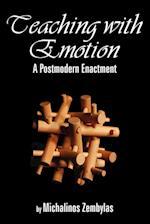 Teaching with Emotion: A Postmodern Enactment (PB)