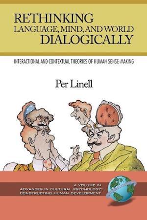 Rethinking Language, Mind, and World Dialogically (PB)