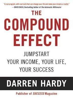 Bog, paperback The Compound Effect af Darren Hardy