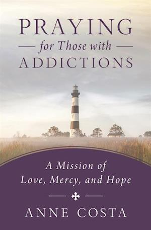 Praying for Those with Addictions