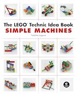 The The LEGO Technic Idea Book: Simple Machines