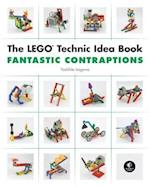 The The LEGO Technic Idea Book: Fantastic Contraptions