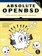 Absolute OpenBSD, 2nd Edition