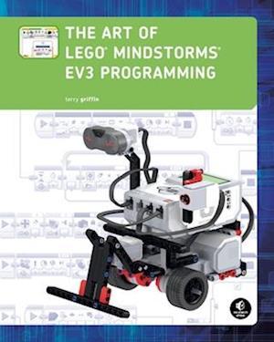 Bog, paperback The Art Of Lego Mindstorms Ev3 Programming af Terry Griffin