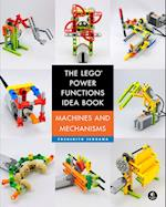 The Lego Power Functions Idea Book (Lego Power Functions Idea Book, nr. 1)