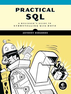 Bog, paperback Practical SQL af Anthony Debarros