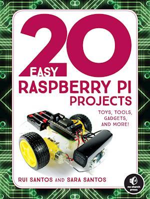 Bog, paperback 20 Easy Raspberry Pi Projects af Rui Santos
