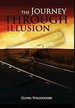 The Journey Through Illusion af Glenn Willoughby