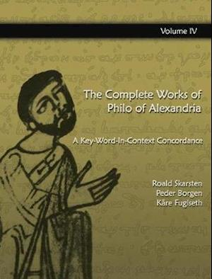 The Complete Works of Philo of  Alexandria: A Key-Word-In-Context Concordance (Vol 5)