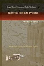 Palestine Past and Present (Gorgias Historical Travels)