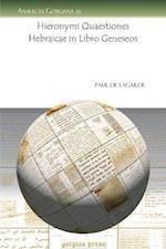 Hieronymi Quaestiones Hebraicae in Libro Geneseos