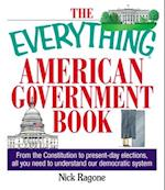 The Everything American Government Book (Everything (History & Travel))