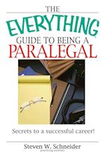 The Everything Guide to Being a Paralegal (Everything (School & Careers))