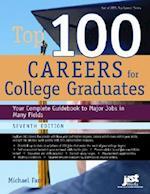 Top 100 Careers for College Graduates (Top 100 Careers for College Graduates)