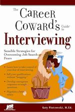 The Career Coward's Guide to Interviewing (Career Cowards Guides)