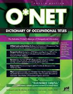 O* Net Dictionary of Occupational Titles (ONET Dictionary of Occupational Titles Paperback)