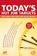 Today's Hot Job Targets (Help in a Hurry)