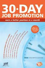 30-Day Job Promotion (Help in a Hurry)