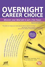 Overnight Career Choice (Overnight Career Choice Discover Your Ideal Job in Just a Few Hours)