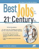 Best Jobs for the 21st Century (BEST JOBS FOR THE 21ST CENTURY)