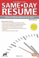 Same-Day Resume (Same Day Resume Write an Effective Resume in an Hour)