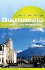 Open Road's Best of Guatemala (Open Road's Best of Guatemala)